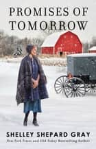 Promises of Tomorrow ebook by Shelley Shepard Gray