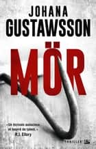 Mör ebook by Johana Gustawsson