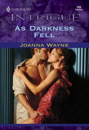 As Darkness Fell ebook by Joanna Wayne
