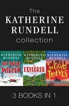 The Katherine Rundell Collection - A 4 Book Bundle ebook by Katherine Rundell