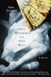 One Hundred and One Ways ebook by Mako Yoshikawa