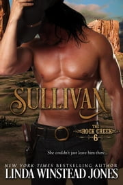 Sullivan - The Rock Creek Six, #2 ebook by Linda Winstead Jones