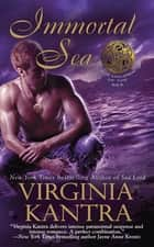 Immortal Sea ebook by Virginia Kantra