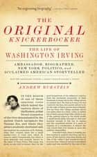 The Original Knickerbocker ebook by Andrew Burstein