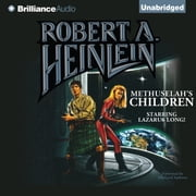 Methuselah's Children audiobook by Robert A. Heinlein