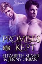 Promises Kept ebook by Elizabeth Silver, Jenny Urban