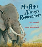 My Bibi Always Remembers ebook by Disney Hyperion