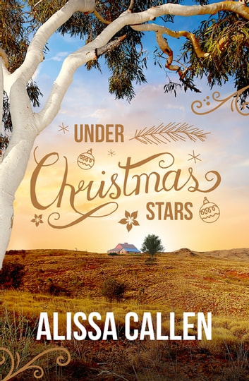 Under Christmas Stars ebook by Alissa Callen