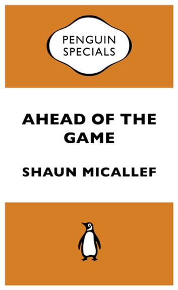 Ahead of the Game: Penguin Special - Penguin Special 電子書 by Shaun Micallef