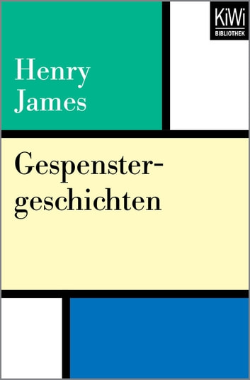 Gespenstergeschichten eBook by Henry James