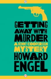 Getting Away with Murder ebook by Howard Engel