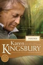 Found ebook by Karen Kingsbury