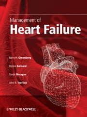 Management of Heart Failure ebook by Denise Barnard,Sanjiv Narayan,John Teerlink,Barry  Greenberg
