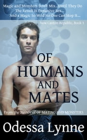 Of Humans and Mates ebook by Odessa Lynne