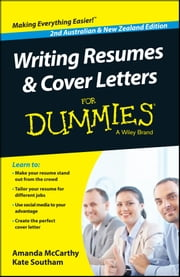 Writing Resumes and Cover Letters For Dummies - Australia / NZ ebook by Amanda McCarthy,Kate Southam