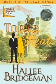 Topaz Heat - Book 3 of The Jewel Series ebook by Hallee Bridgeman