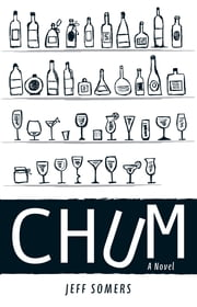 Chum - A Novel ebook by Jeff Somers