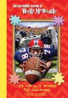 My Life as a Splatted Flat Quarterback ebook by Bill Myers