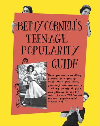 Betty Cornell Teen-Age Popularity Guide ebook by Betty Cornell