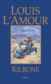 Kilrone ebook by Louis L'Amour