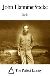 Works of John Hanning Speke ebook by John Hanning Speke