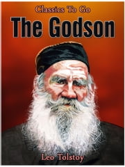The Godson ebook by Leo Tolstoy