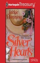Silver Hearts ebook by Jackie Manning