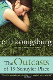 The Outcasts of 19 Schuyler Place ebook by E.L. Konigsburg