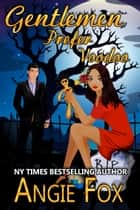 Gentlemen Prefer Voodoo - A Friends of the Biker Witches story ebook by Angie Fox
