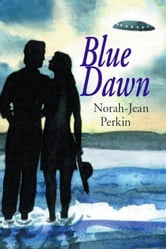 Blue Dawn ebook by Norah-Jean Perkin