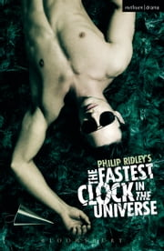The Fastest Clock in the Universe ebook by Philip Ridley