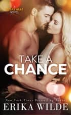 Take a Chance ebook by Erika Wilde