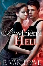 Boyfriend From Hell ebook by E. Van Lowe