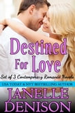 Destined For Love Series (Boxed Set)
