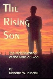 The Rising of the Son ebook by Richard Rundell
