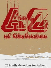 A to Z Christmas ebook by SGM Lifewords