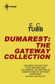 The Dumarest eBook Collection ebook by E.C. Tubb