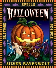 Halloween! ebook by Silver RavenWolf