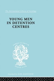 Young Men Deten Centrs Ils 213 ebook by Anne B. Dunlop,Sarah McCabe