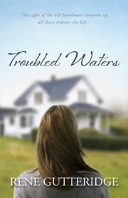 Troubled Waters ebook by Rene Gutteridge