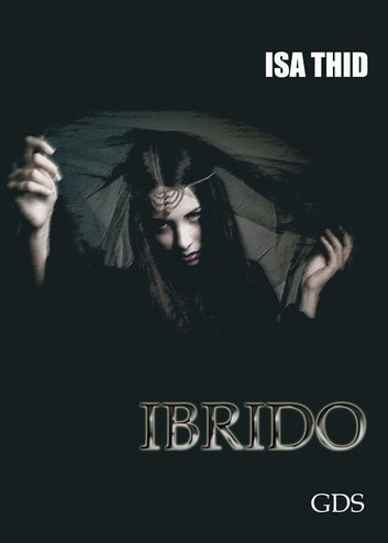 Ibrido ebook by Isa Thid