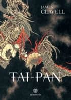 Tai-Pan ebook by James Clavell, Emanuele Gallotti