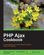 PHP Ajax Cookbook ebook by Milan Sedliak