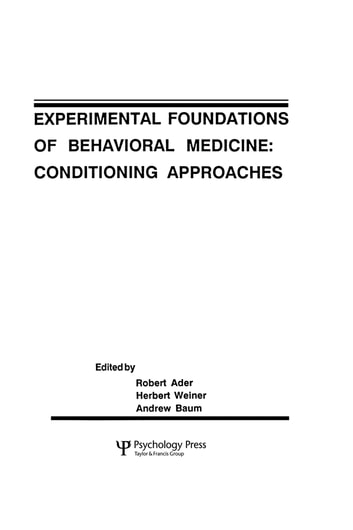 Experimental Foundations of Behavioral Medicines - Conditioning Approaches ebook by