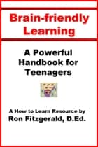 Brain-friendly Learning ebook by Ron Fitzgerald