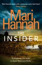 The Insider ebook by Mari Hannah