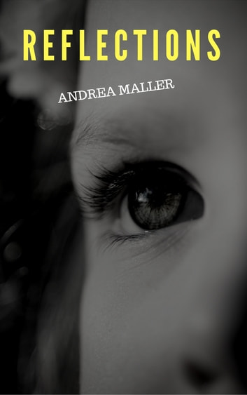 Reflections ebook by Andrea Maller