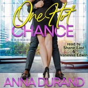 One Hot Chance audiobook by Anna Durand