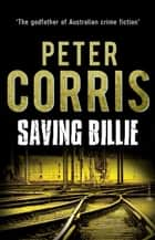 Saving Billie ebook by Peter Corris