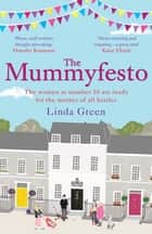 The Mummyfesto ebook by Linda Green